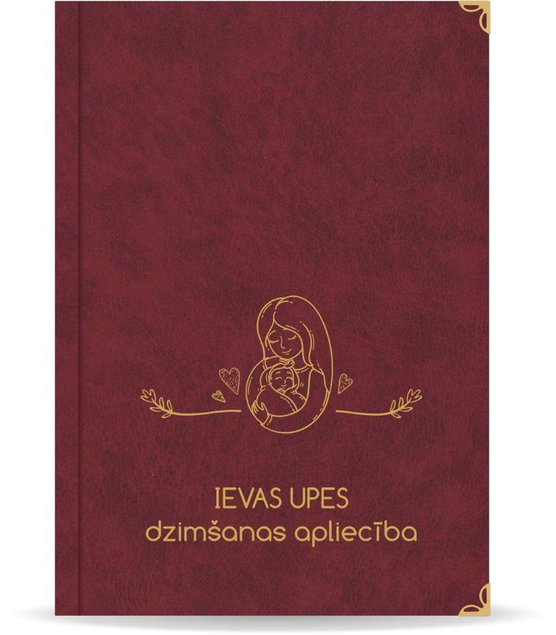"""Dzimšanas apliecība """"Ieva' ar zelta ornamentu (bordo)"""
