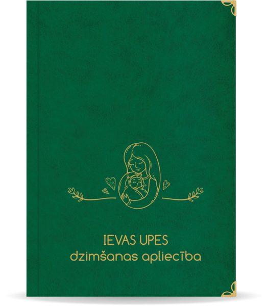 """Dzimšanas apliecība """"Ieva"""" ar zelta ornamentu (tumši zaļa)"""